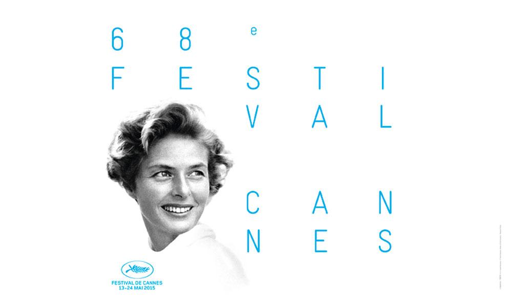 La imagen de Ingrid Bergman preside el Festival de cine de Cannes 2015.